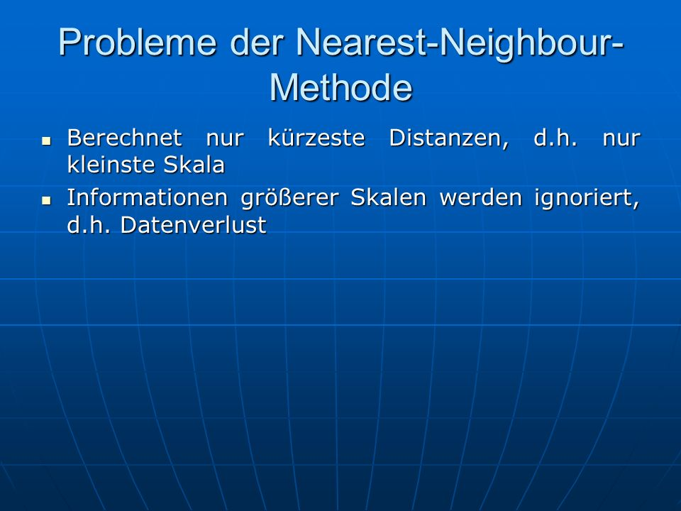 Probleme der Nearest-Neighbour-Methode