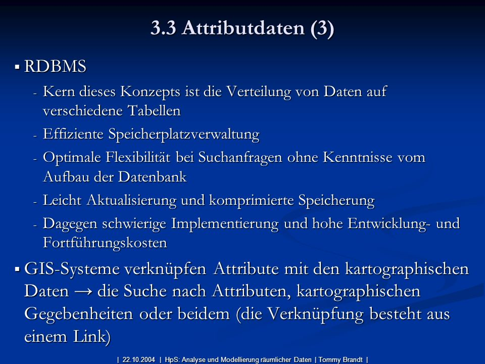 3.3 Attributdaten (3) RDBMS