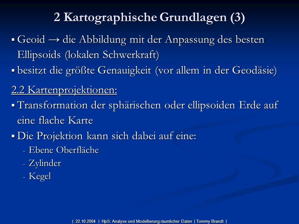 2 Kartographische Grundlagen (3)
