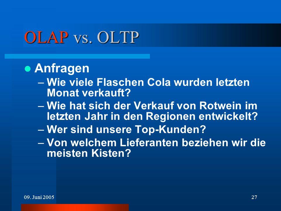 OLAP vs. OLTP Anfragen. Wie viele Flaschen Cola wurden letzten Monat verkauft
