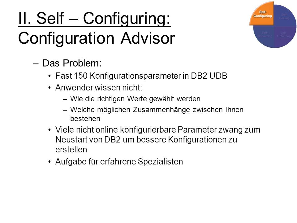 II. Self – Configuring: Configuration Advisor