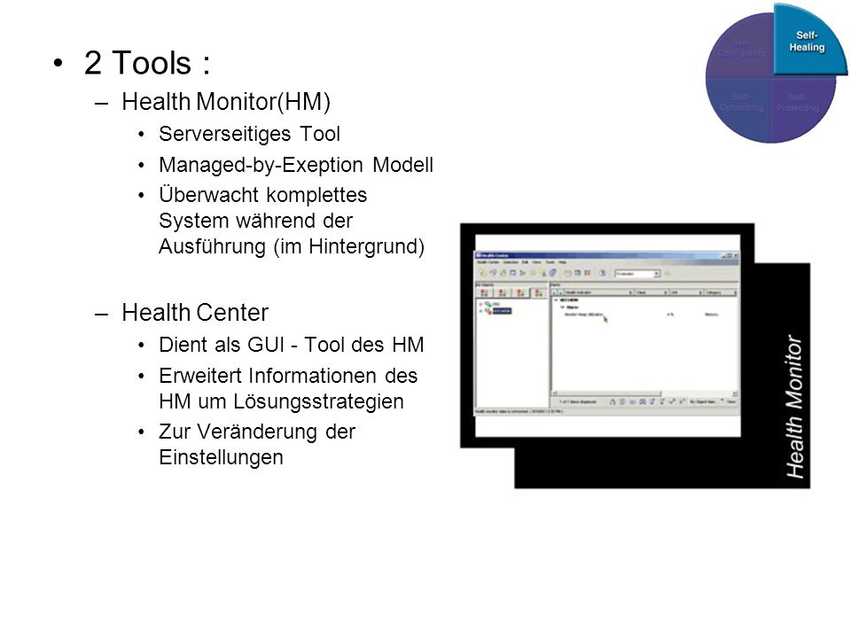 2 Tools : Health Monitor(HM) Health Center Serverseitiges Tool