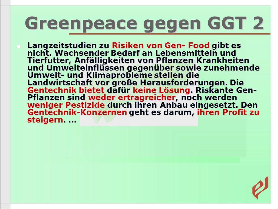 Greenpeace gegen GGT 2
