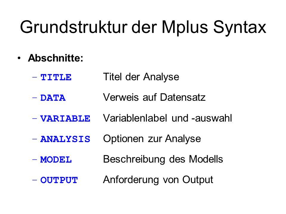 Grundstruktur der Mplus Syntax