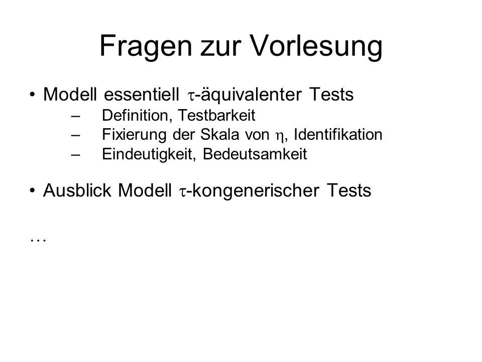 Fragen zur Vorlesung Modell essentiell -äquivalenter Tests