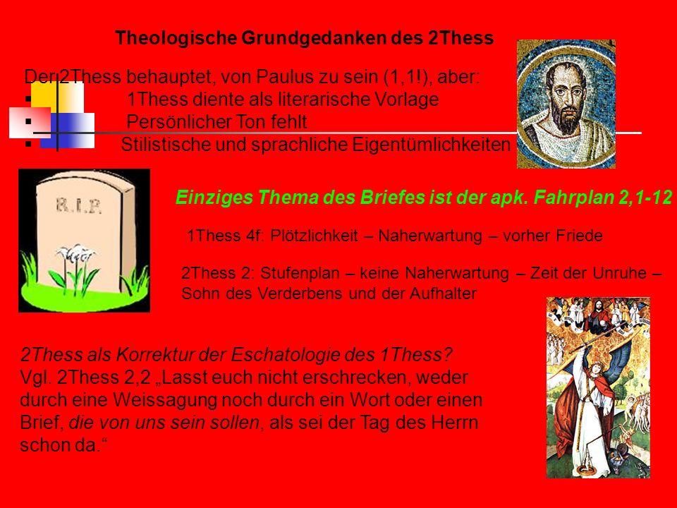 Theologische Grundgedanken des 2Thess