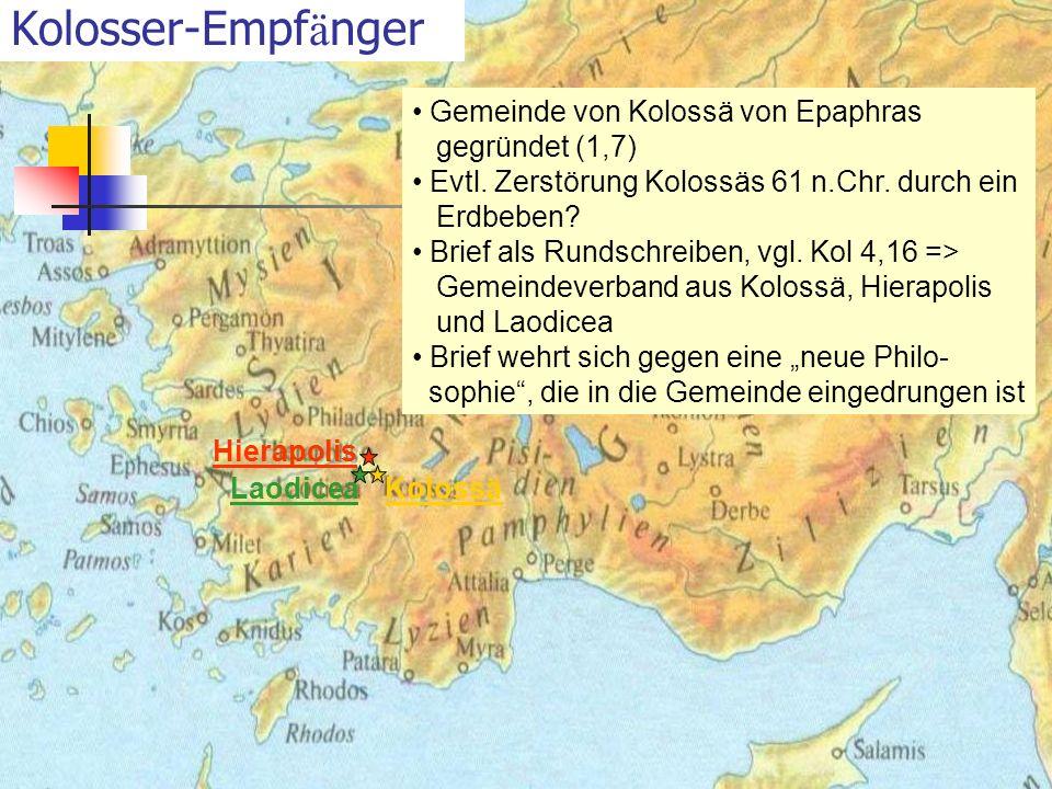 Kolosser-Empfänger Gemeinde von Kolossä von Epaphras gegründet (1,7)