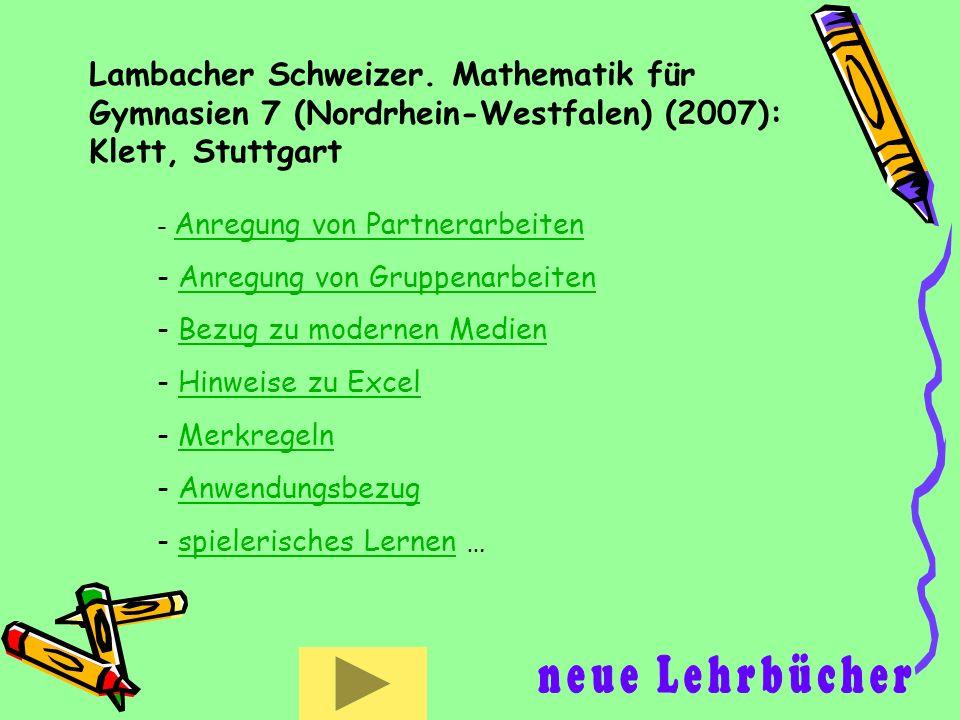 Lambacher Schweizer. Mathematik für Gymnasien 7 (Nordrhein-Westfalen) (2007): Klett, Stuttgart
