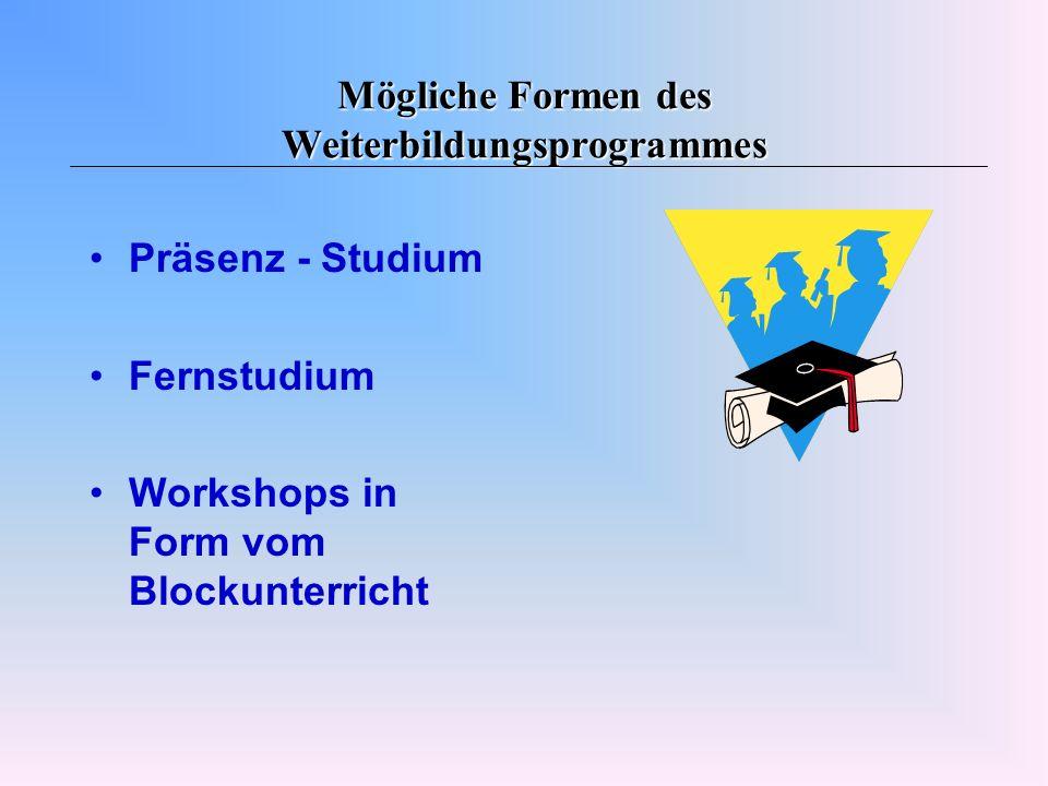 Mögliche Formen des Weiterbildungsprogrammes