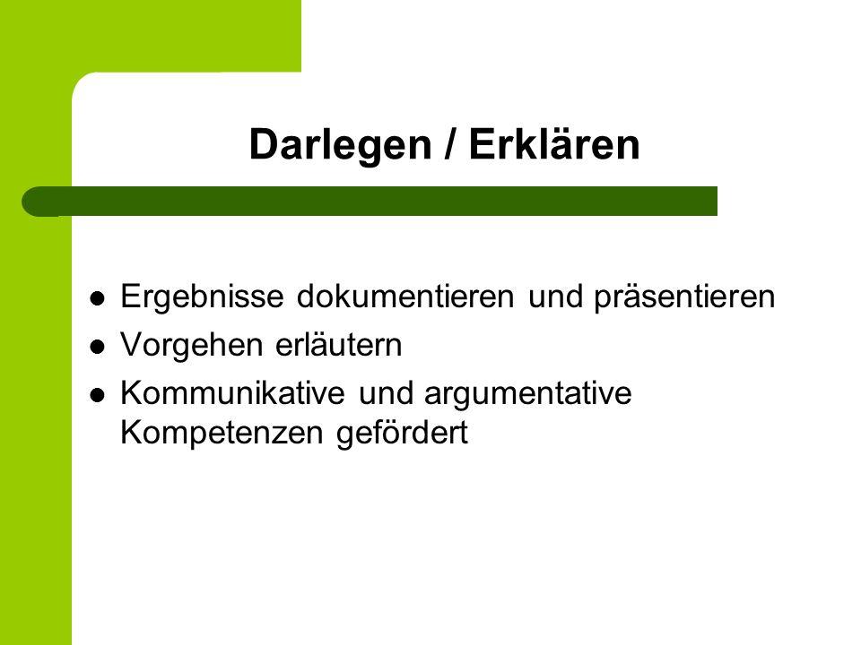 Darlegen / Erklären Ergebnisse dokumentieren und präsentieren