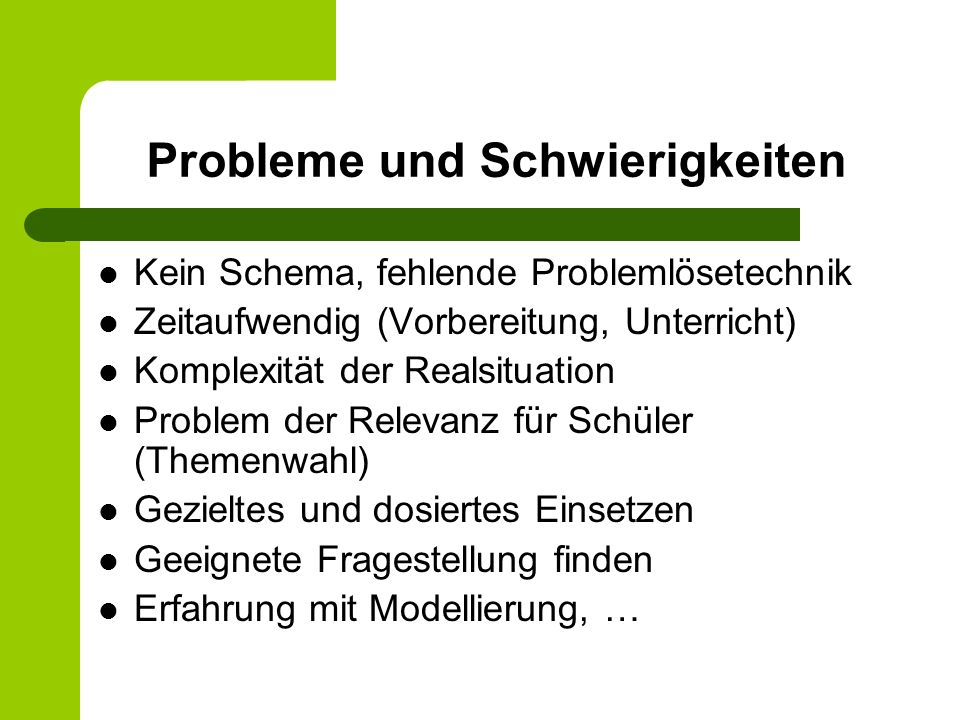 Probleme und Schwierigkeiten