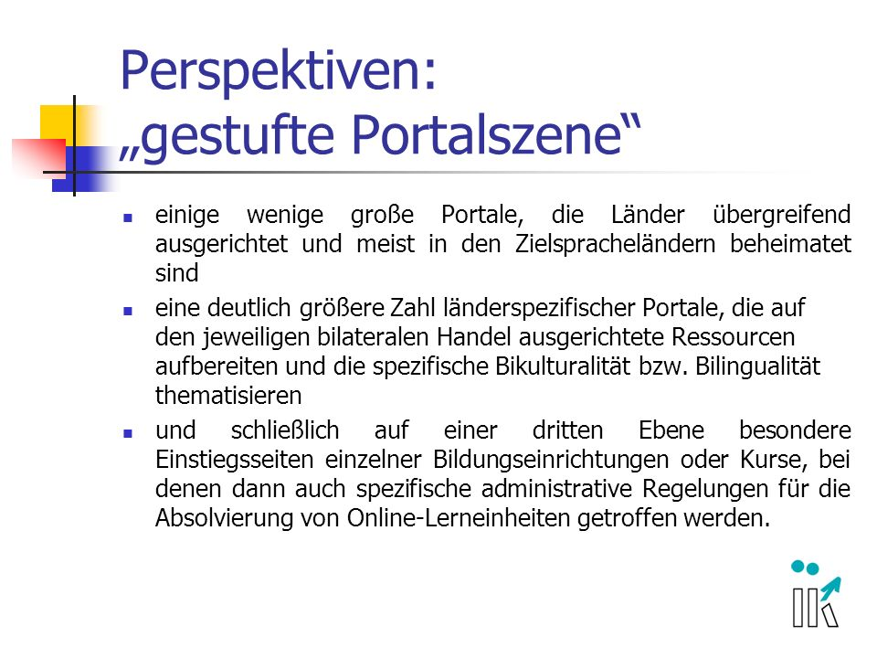 "Perspektiven: ""gestufte Portalszene"