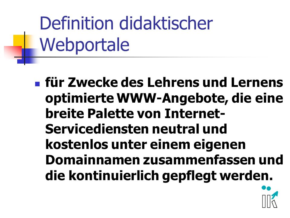 Definition didaktischer Webportale