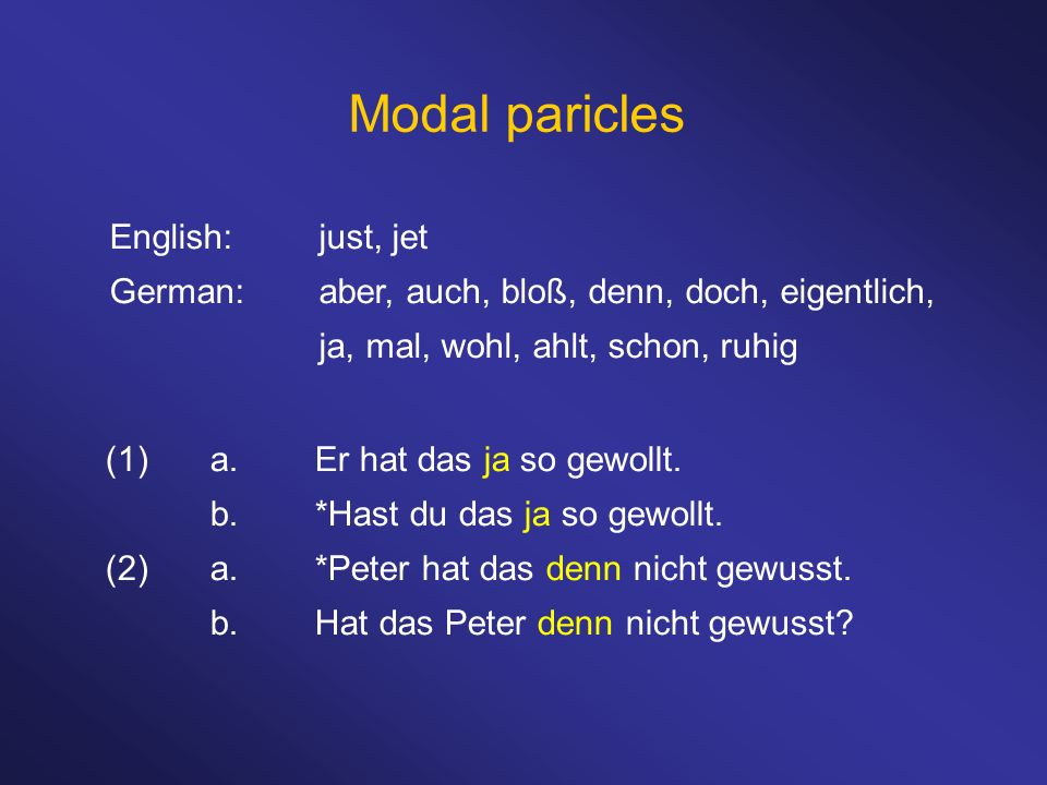 Modal paricles English: just, jet