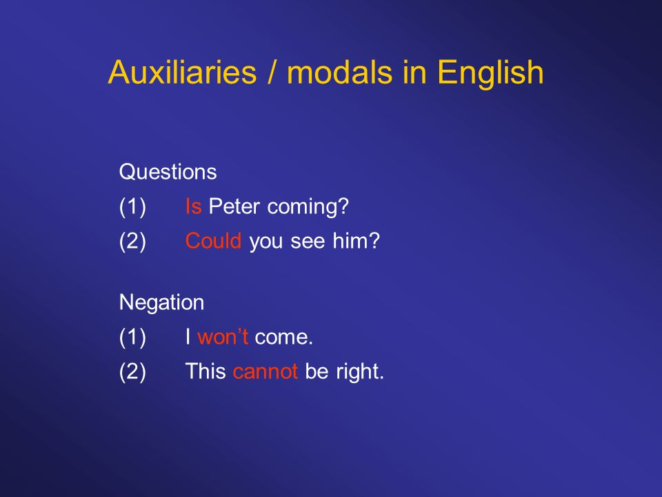 Auxiliaries / modals in English