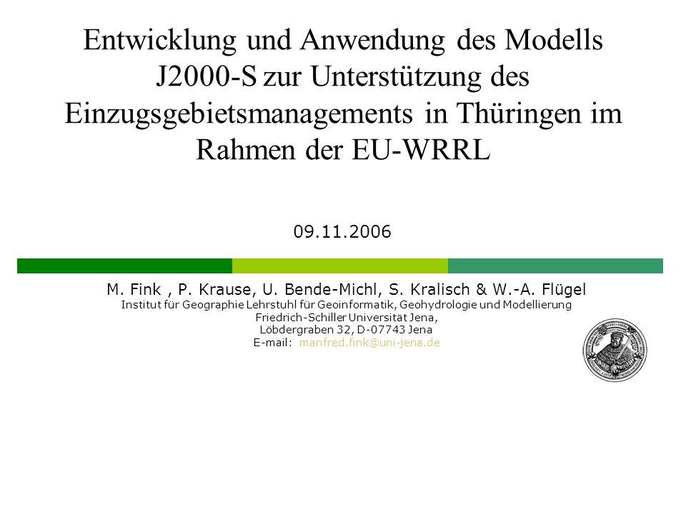 Entwicklung und Anwendung des Modells J2000-S zur Unterstützung des Einzugsgebietsmanagements in Thüringen im Rahmen der EU-WRRL