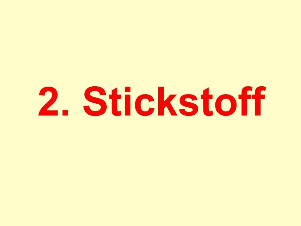2. Stickstoff
