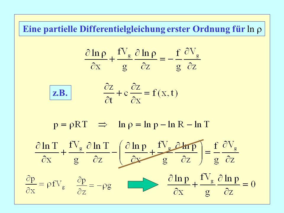 Eine partielle Differentielgleichung erster Ordnung für ln 