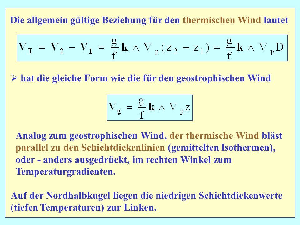 Die allgemein gültige Beziehung für den thermischen Wind lautet