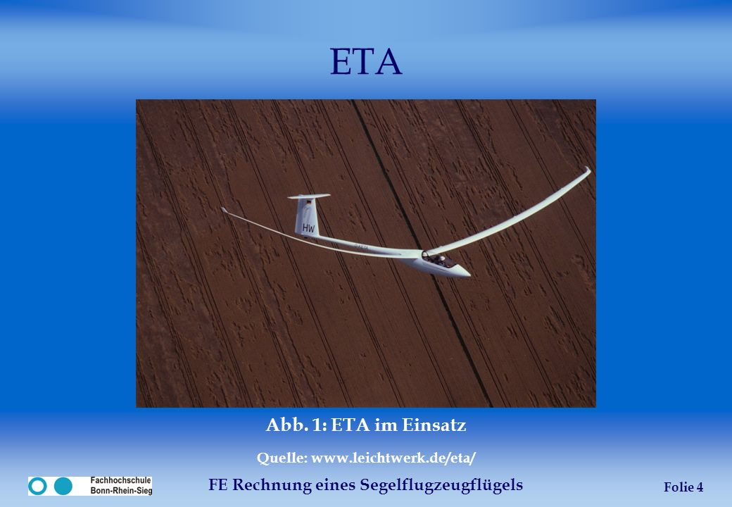 Quelle: www.leichtwerk.de/eta/ FE Rechnung eines Segelflugzeugflügels