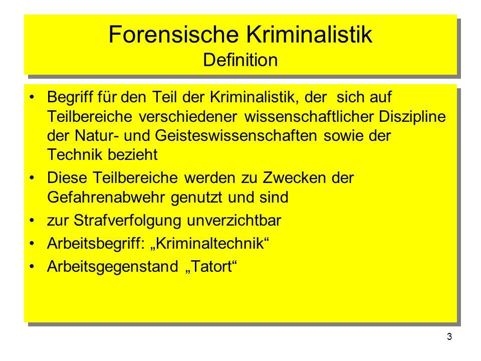 Forensische Kriminalistik Definition