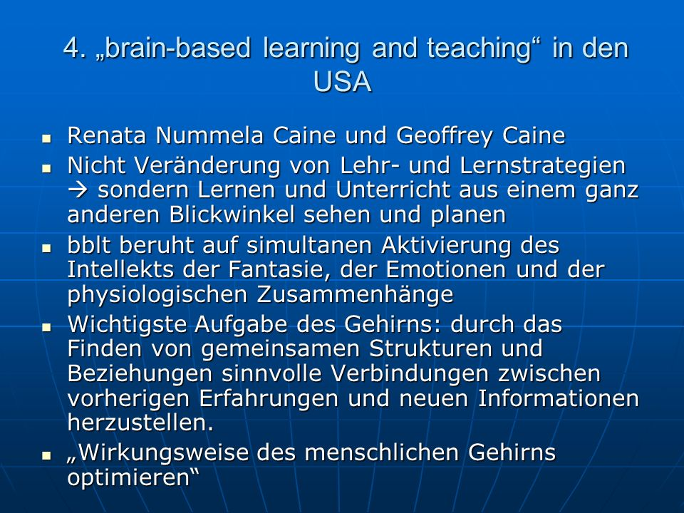 "4. ""brain-based learning and teaching in den USA"