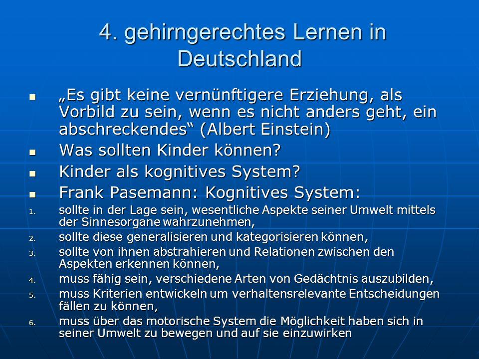 4. gehirngerechtes Lernen in Deutschland