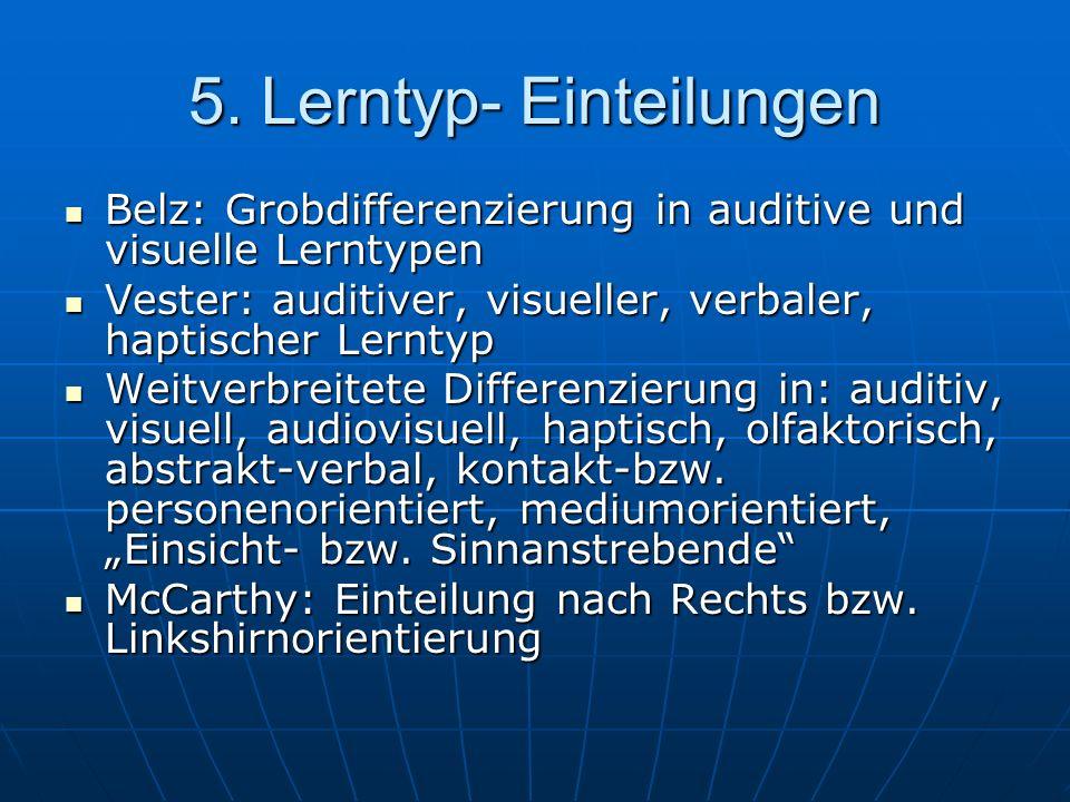 5. Lerntyp- Einteilungen