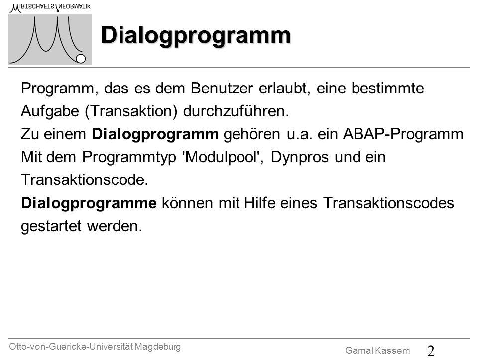 Dialogprogramm Programm, das es dem Benutzer erlaubt, eine bestimmte
