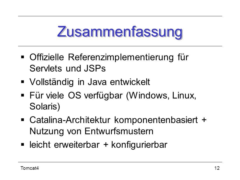 Zusammenfassung Offizielle Referenzimplementierung für Servlets und JSPs. Vollständig in Java entwickelt.
