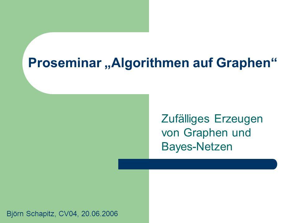 """Proseminar """"Algorithmen auf Graphen"""