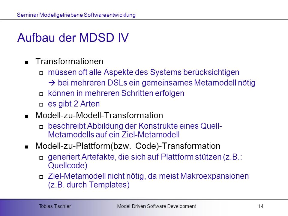 Aufbau der MDSD IV Transformationen Modell-zu-Modell-Transformation