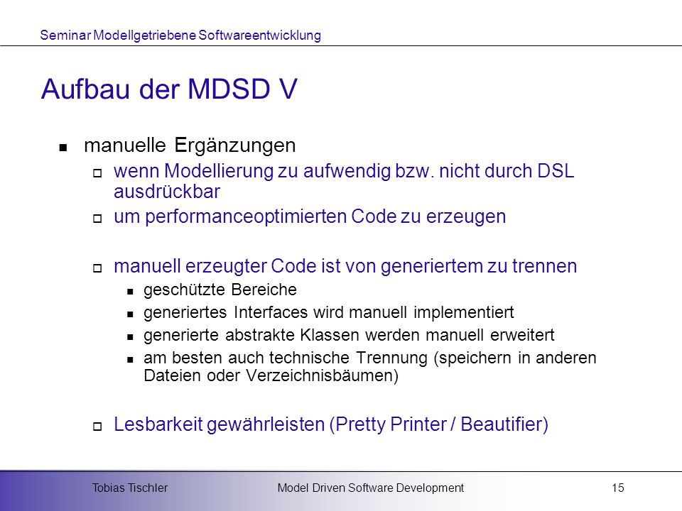 Aufbau der MDSD V manuelle Ergänzungen