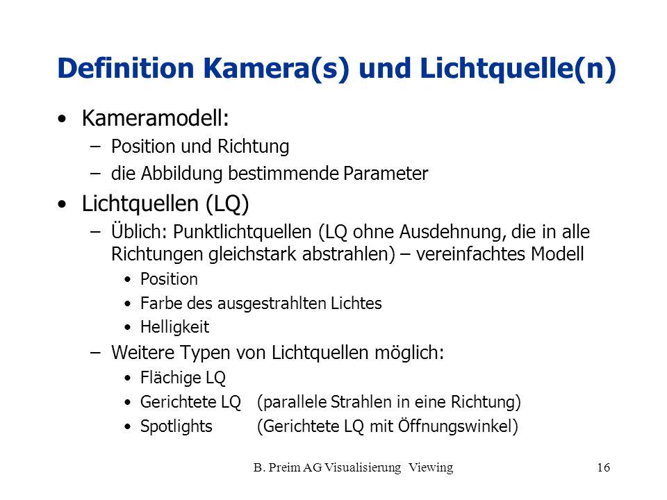Definition Kamera(s) und Lichtquelle(n)