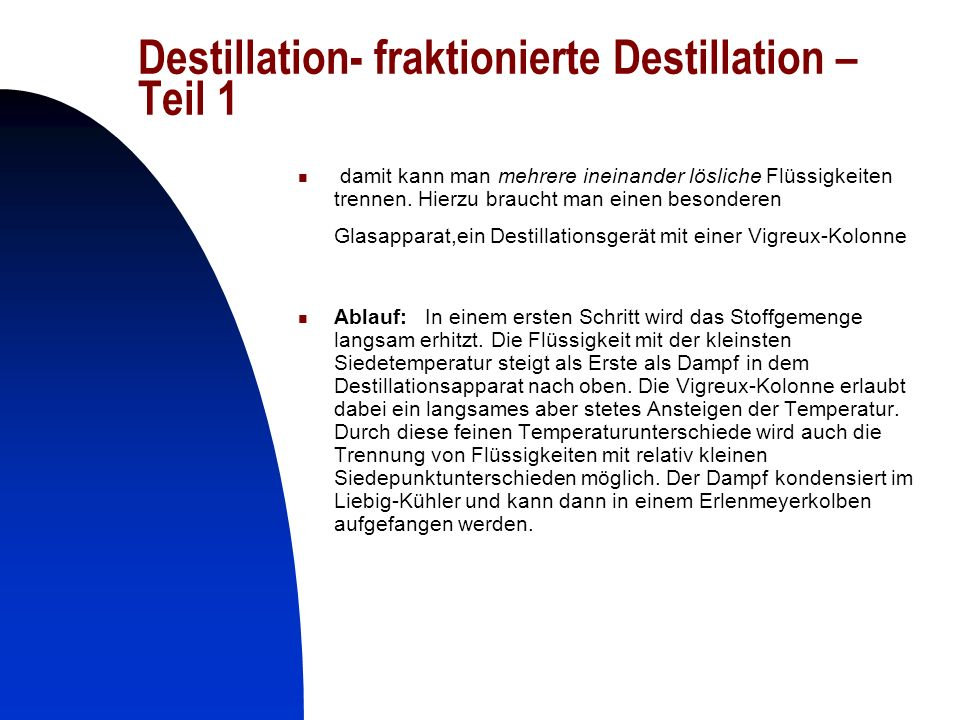 Destillation- fraktionierte Destillation – Teil 1