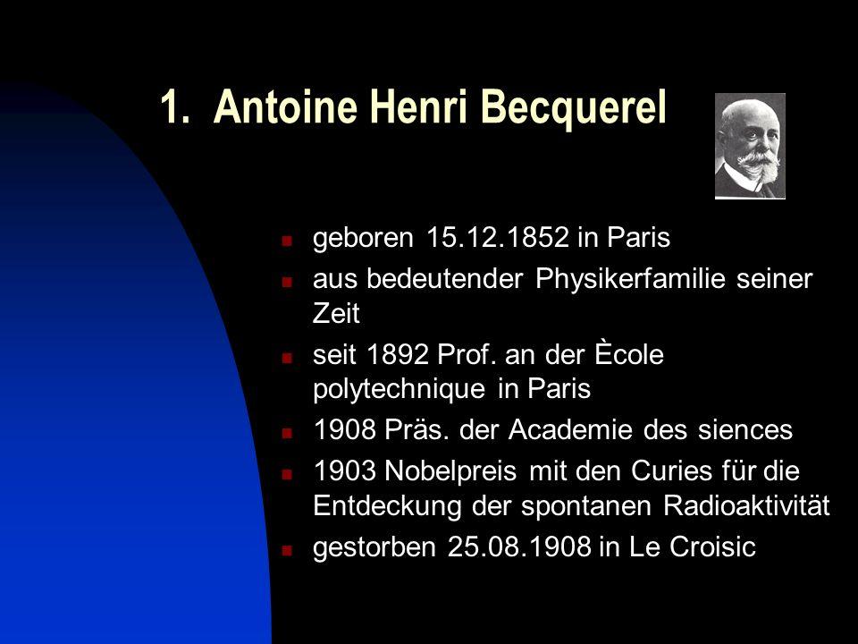 1. Antoine Henri Becquerel