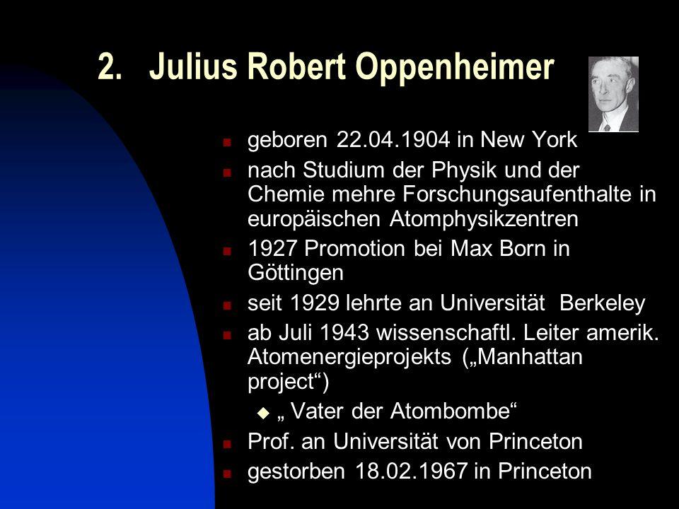 2. Julius Robert Oppenheimer
