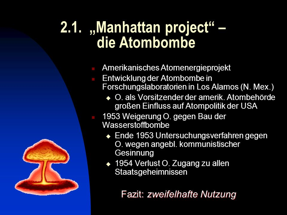 "2.1. ""Manhattan project – die Atombombe"