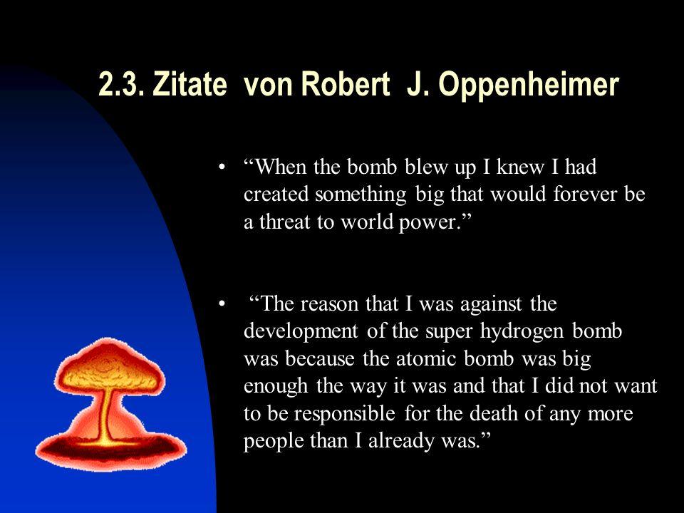 2.3. Zitate von Robert J. Oppenheimer