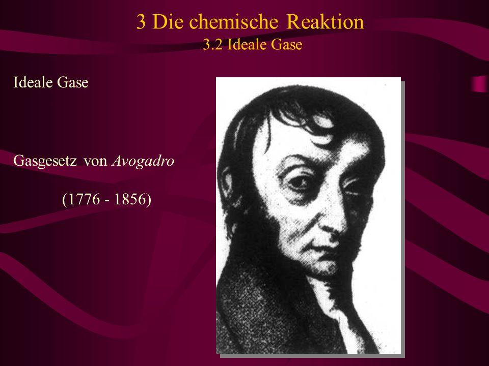 3 Die chemische Reaktion 3.2 Ideale Gase