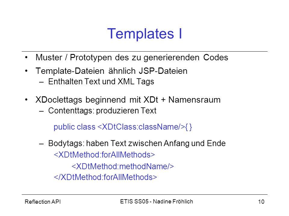 Templates I Muster / Prototypen des zu generierenden Codes
