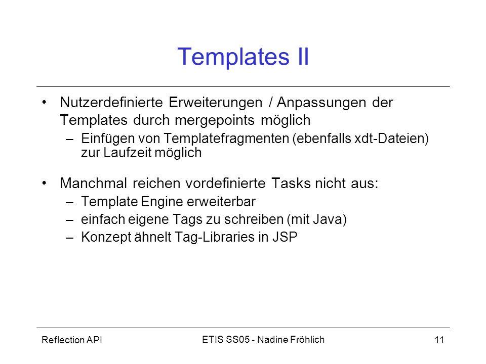 Templates II Nutzerdefinierte Erweiterungen / Anpassungen der Templates durch mergepoints möglich.