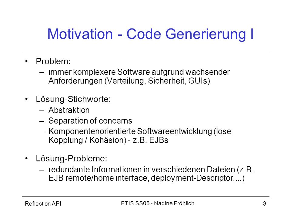 Motivation - Code Generierung I