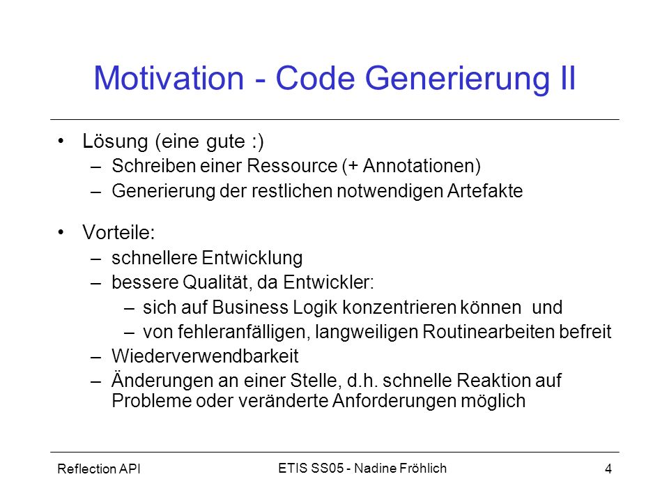 Motivation - Code Generierung II