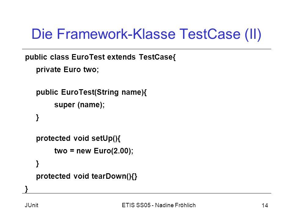 Die Framework-Klasse TestCase (II)