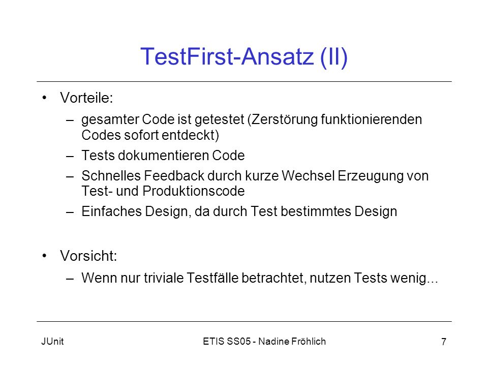 TestFirst-Ansatz (II)