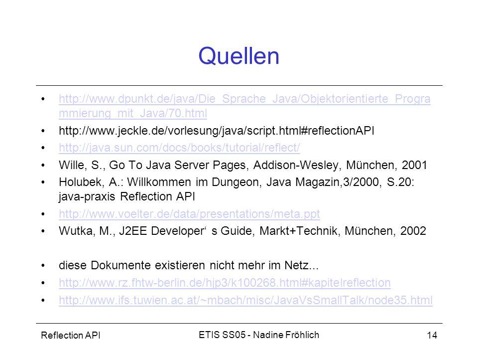 Quellen http://www.dpunkt.de/java/Die_Sprache_Java/Objektorientierte_Programmierung_mit_Java/70.html.
