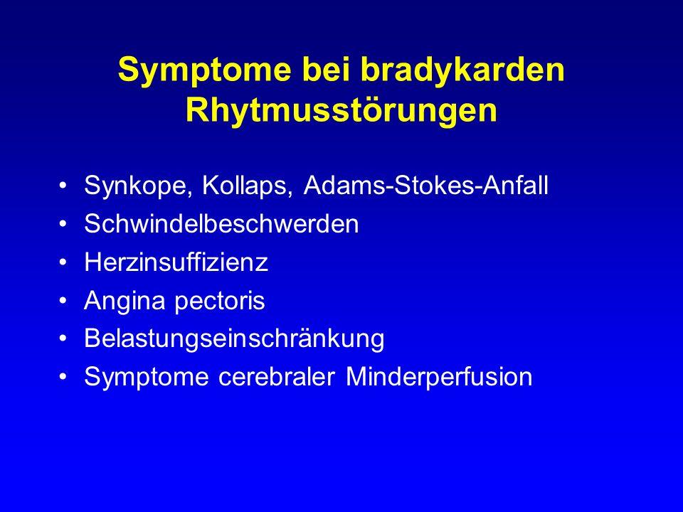 Symptome bei bradykarden Rhytmusstörungen