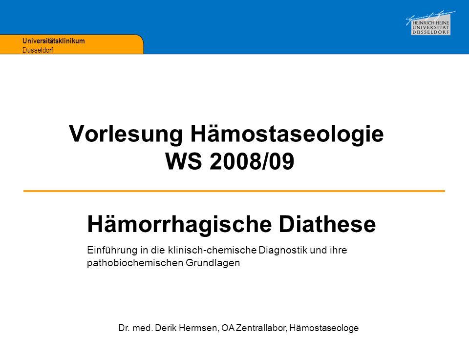 Vorlesung Hämostaseologie WS 2008/09