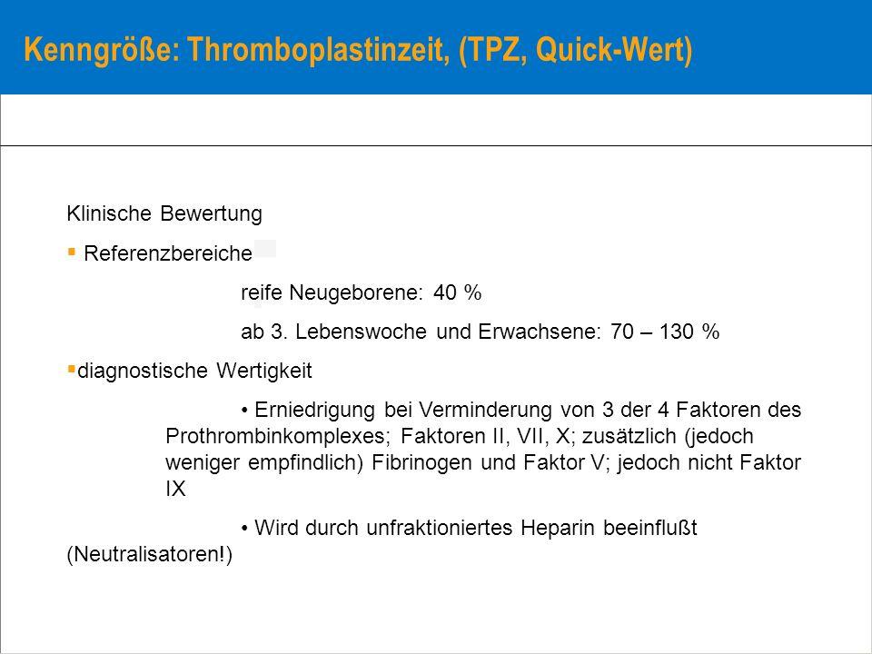 Kenngröße: Thromboplastinzeit, (TPZ, Quick-Wert)